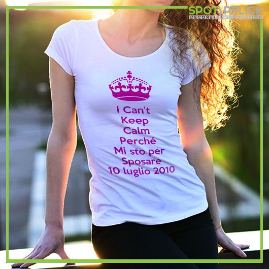 T Shirt Keep Calm Addio Al Nubilato